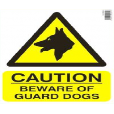 Caution Beware of Guard Dogs Sign