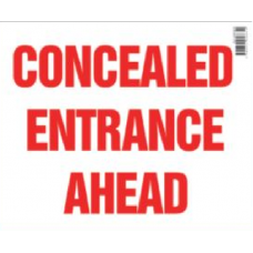 Concealed Entrance Ahead